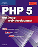 cover of PHP 5 Fast & Easy Web Development